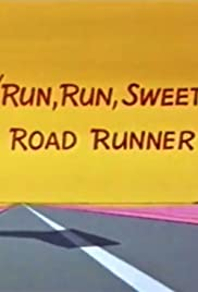 Run , Run , Sweet Road Runner