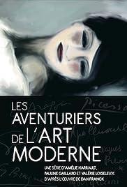 Les aventuriers de l'art moderne