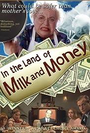En la tierra de la leche y Dinero