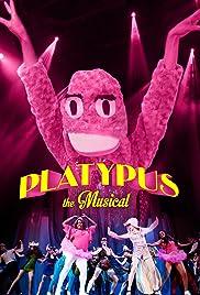 Platypus , el musical