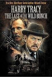 Harry Tracy: El Último de la Wild Bunch