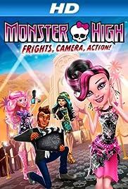 Monster High: sustos, cámara, acción!