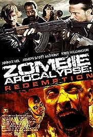 (Zombie Apocalypse: Redemption)