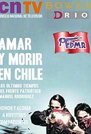 (Amar y morir en Chile)