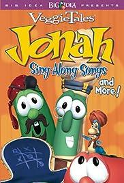 VeggieTales Jonah Sing-along Canciones y más