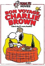 Buen viaje, Charlie Brown ¡Y no vuelvas!