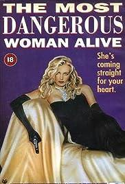 El más peligroso mujer viva