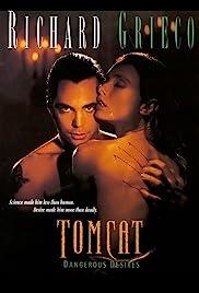 Tomcat : Dangerous Desires